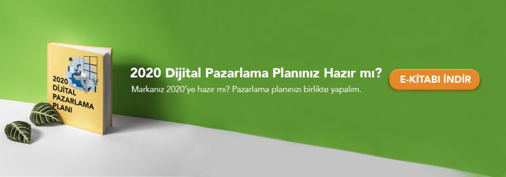 2020 Dijital Pazarlama Planı
